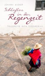 Das Cover von Johanna Wagners Buch-Debüt Schalflos in der Regenzeit. Foto: nh