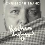 Das Cover von Kochen Unplugged 2. Quelle: Christoph Brand