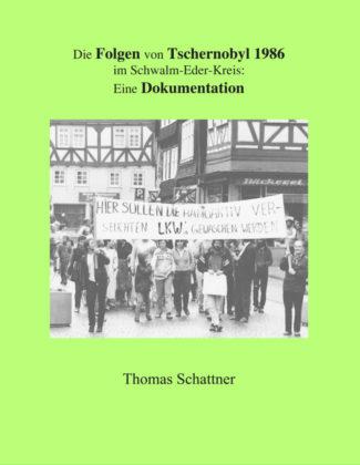 Das Cover des Buchs über die Folgen Tschernobyls im Schwalm-Eder-Kreis. Quelle: Thomas Schattner