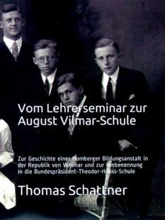 Autor Thomas Schattner stellt sein Buch vor: »Vom Lehrerseminar zur August Vilmar-Schule«. Titelscan: nh