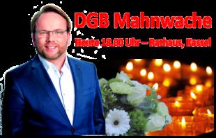 SPD Bezirkschef Timon Gremmels ruft zur Teilnahme an der DGB Mahnwache gegen den rechten Terror von Hanau auf. Fotomontage: Gerald Schmidtkunz