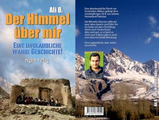 Titel und Rückseite des Buches aus dem Region-Verlag, in dem Ali B. die Umstände seiner Flucht nach Deutschland schildert. Quelle: Region-Verlag